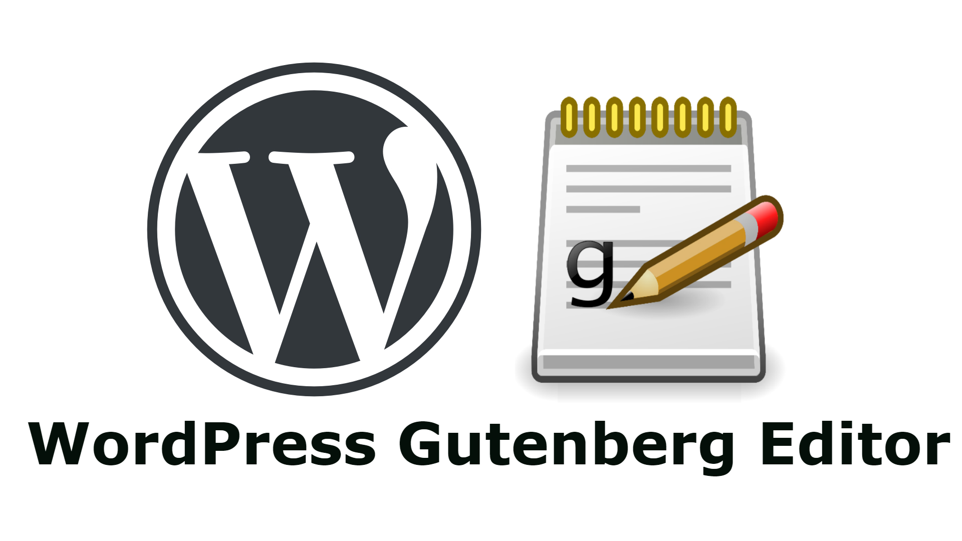 Gutenberg the new WordPress Editor