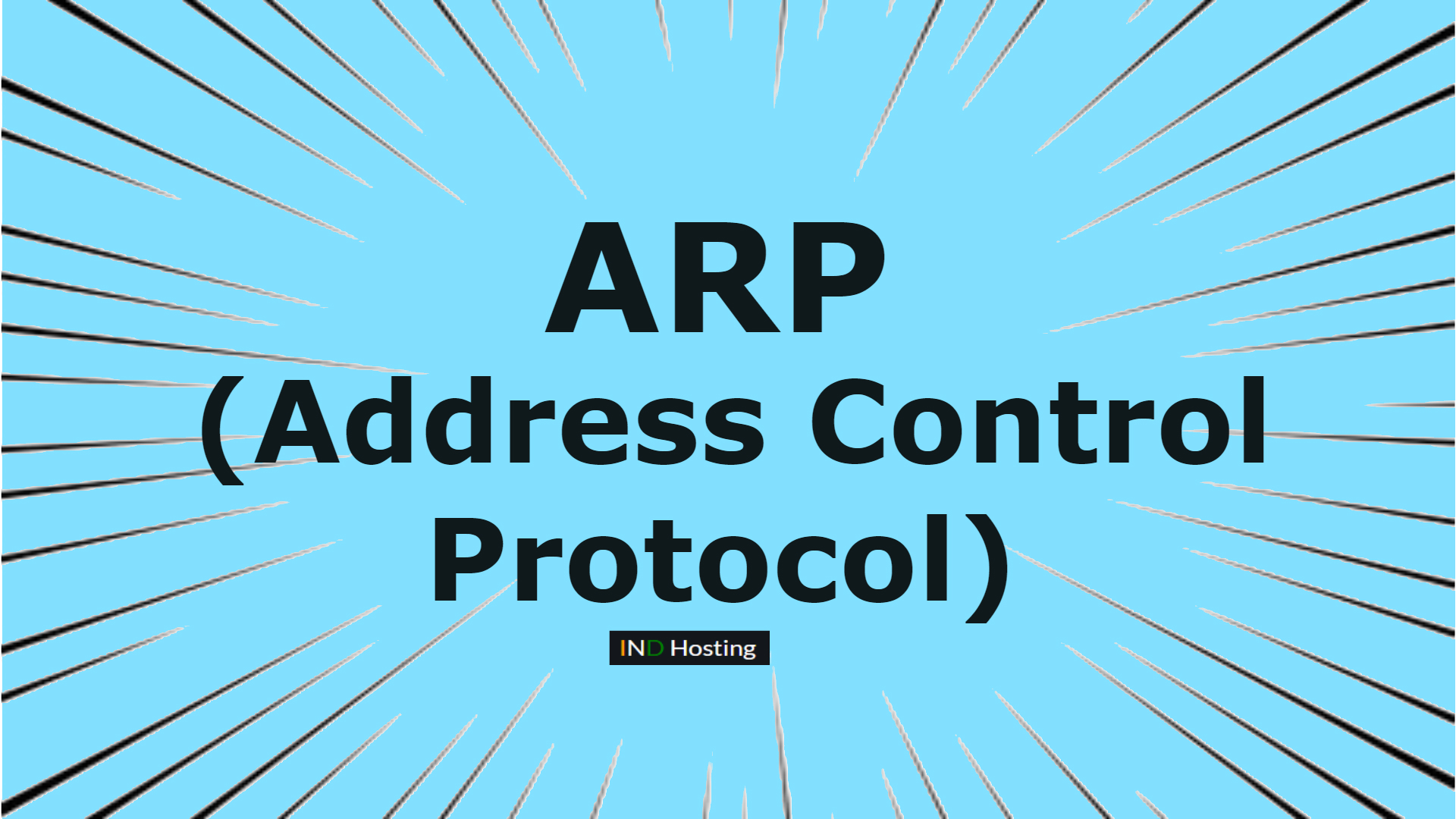 What is Address Resolution Protocol (ARP)?