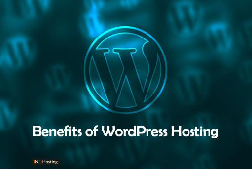 Benefits of WordPress Hosting