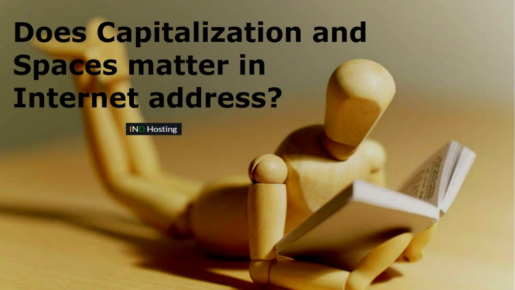 does capitalization and space matter in internet address