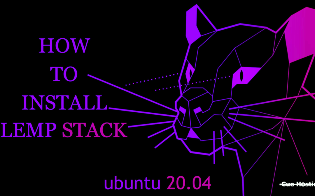 How To Install LEMP Stack On Ubuntu 20.04