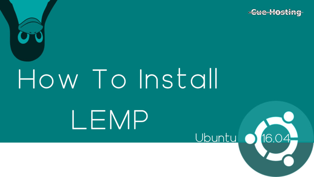 How to Install LEMP Stack in Ubuntu 16.04