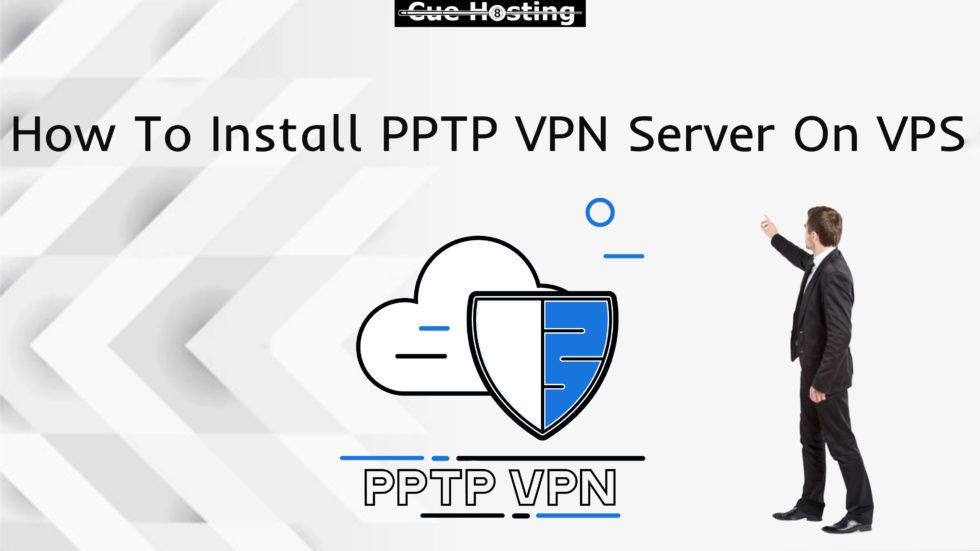 How To Install PPTP VPN Server On VPS